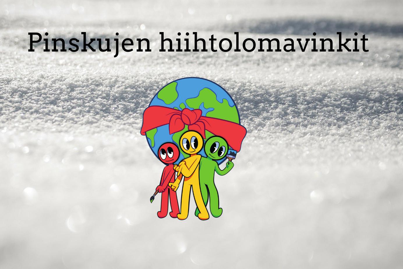 Piirretty punainen, keltainen ja vihreä hahmo seisovat piirretyn maapallon edessä. Taustalla on luminen maisema.